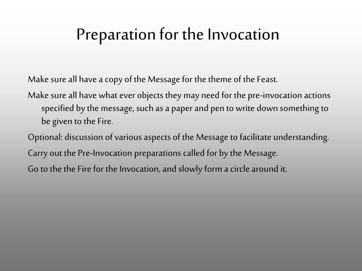 Preparation for the invocation
