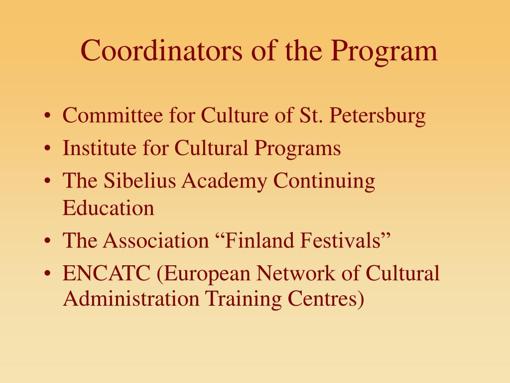 Coordinators of the Program