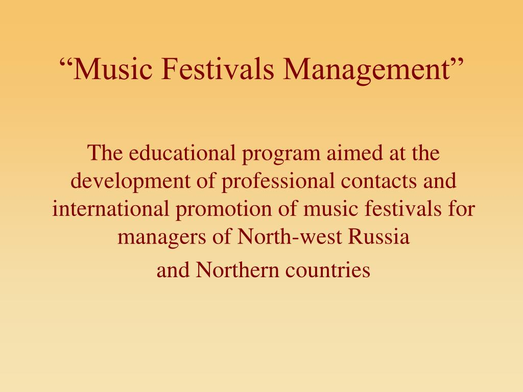 """Music Festivals Management"""