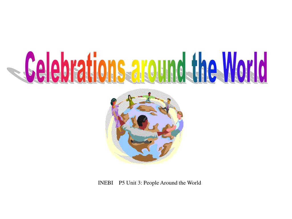 Celebrations around the World