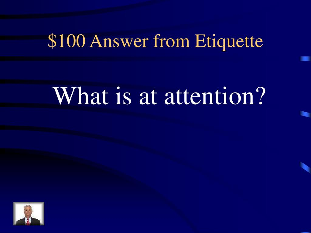 $100 Answer from Etiquette