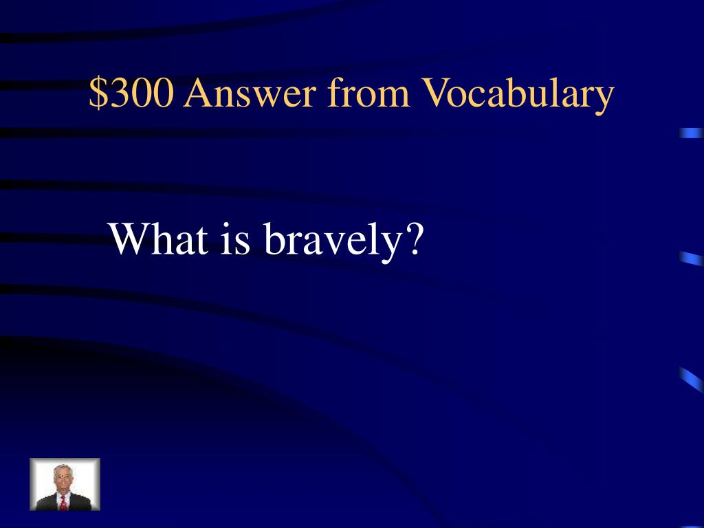 $300 Answer from Vocabulary