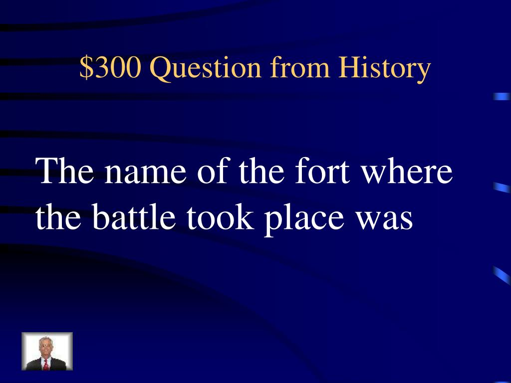 $300 Question from History