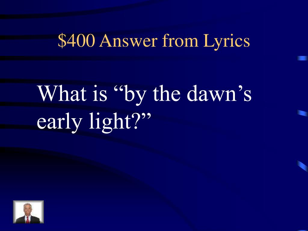 $400 Answer from Lyrics