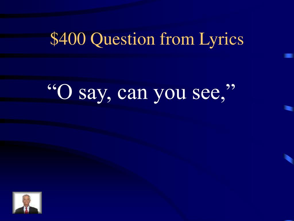 $400 Question from Lyrics