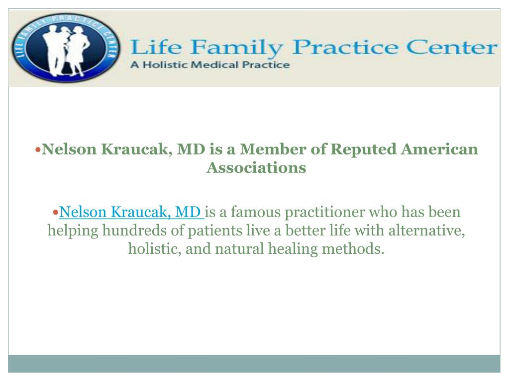 Nelson Kraucak, MD is a Member of Reputed American Associations