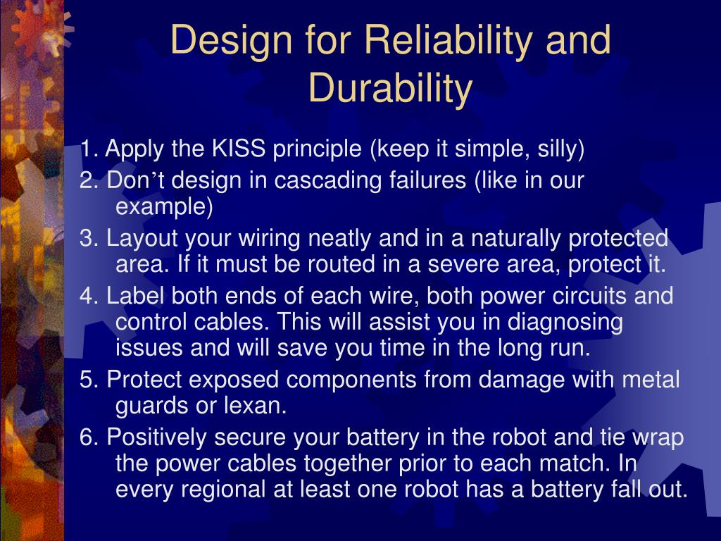 Design for Reliability and Durability