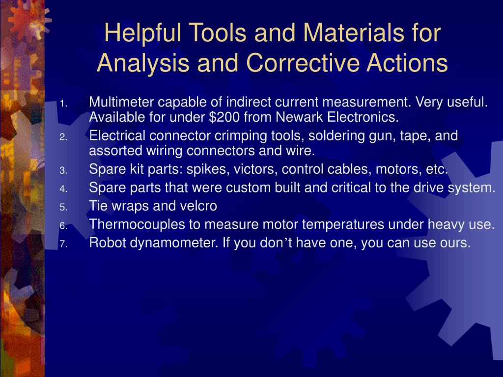 Helpful Tools and Materials for Analysis and Corrective Actions