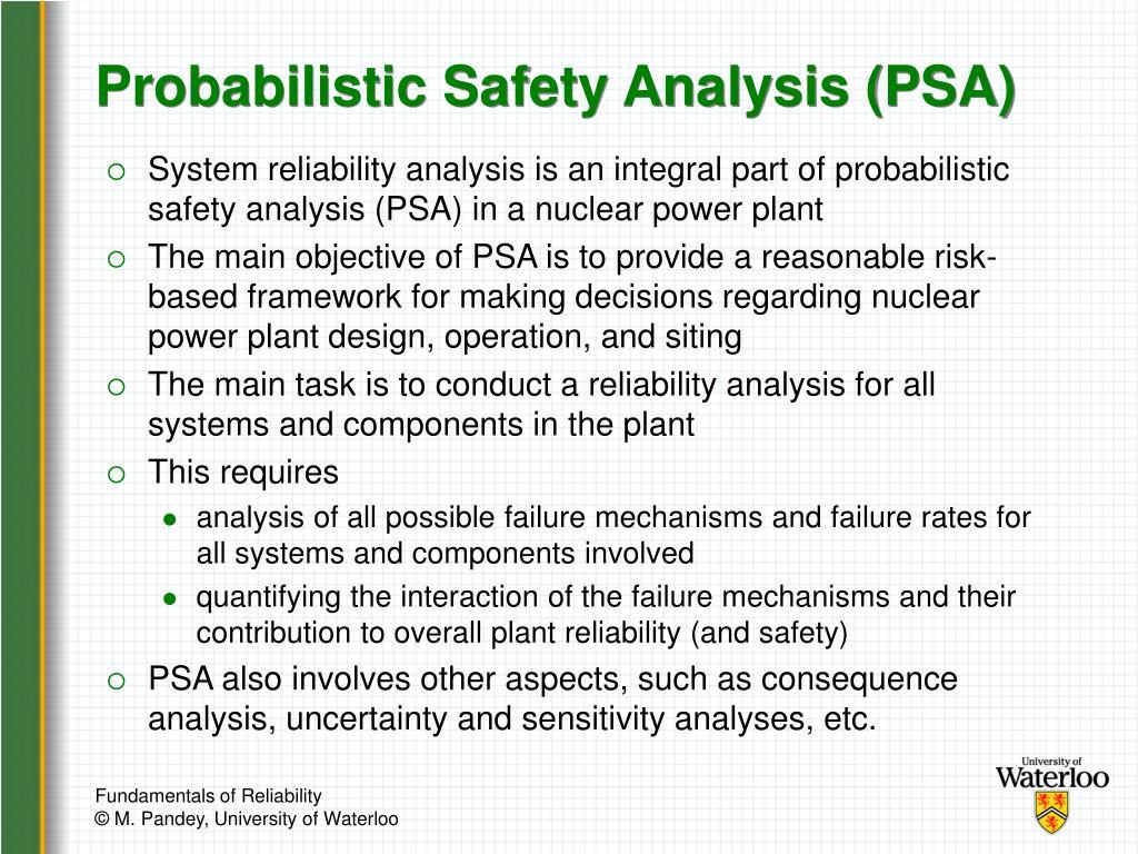 Probabilistic Safety Analysis (PSA)