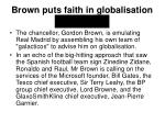 brown puts faith in globalisation galacticos