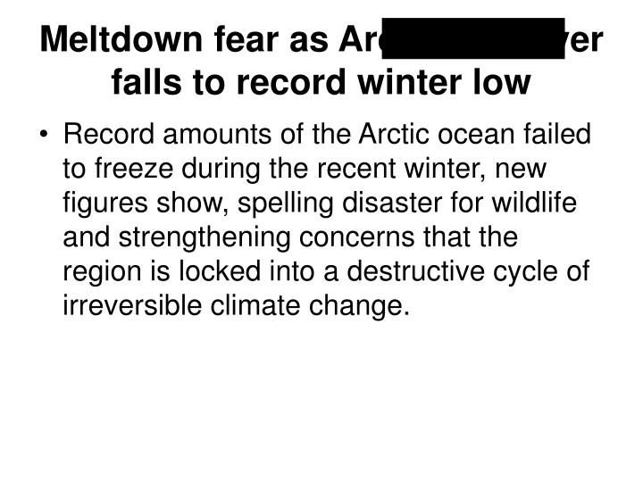 Meltdown fear as arctic ice cover falls to record winter low