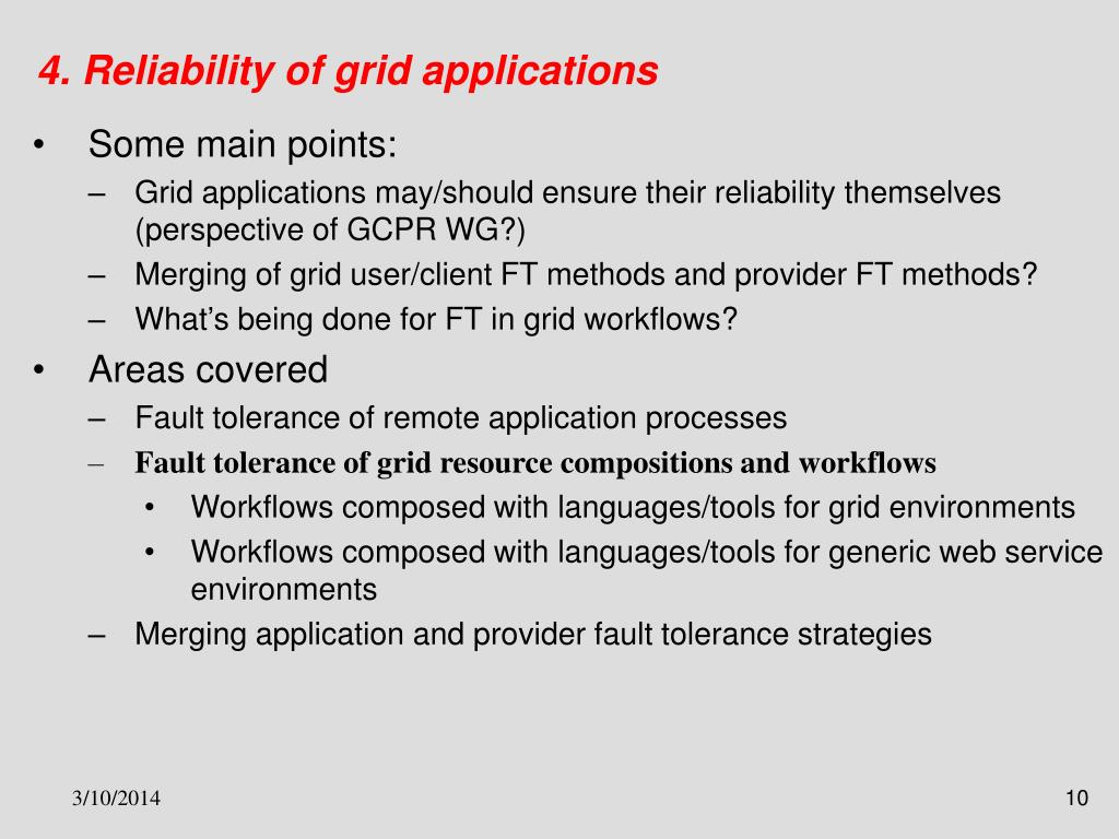 4. Reliability of grid applications