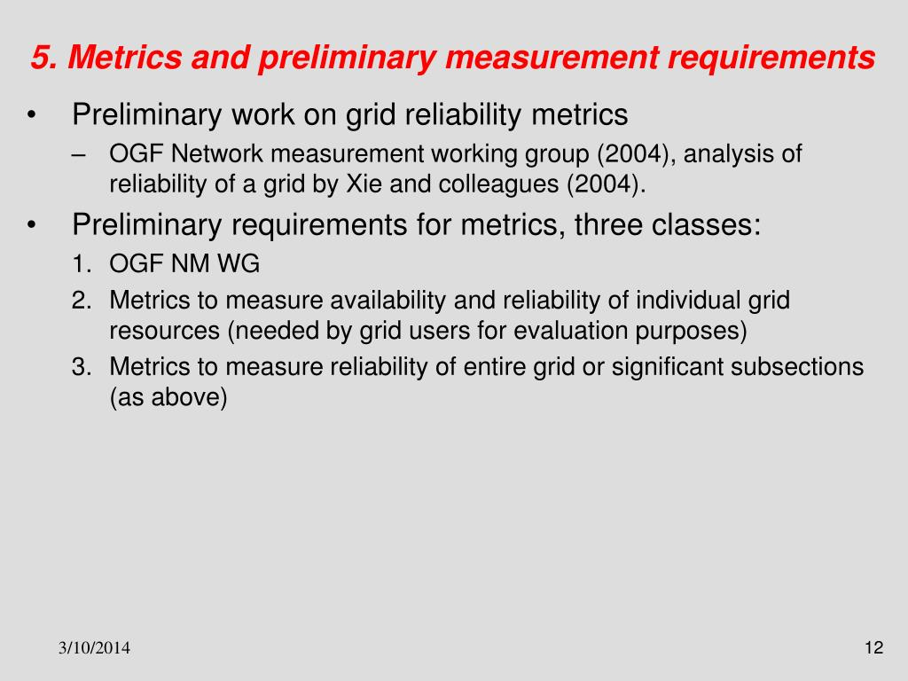 5. Metrics and preliminary measurement requirements