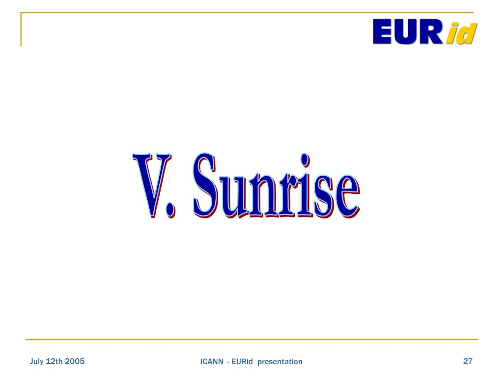 V. Sunrise