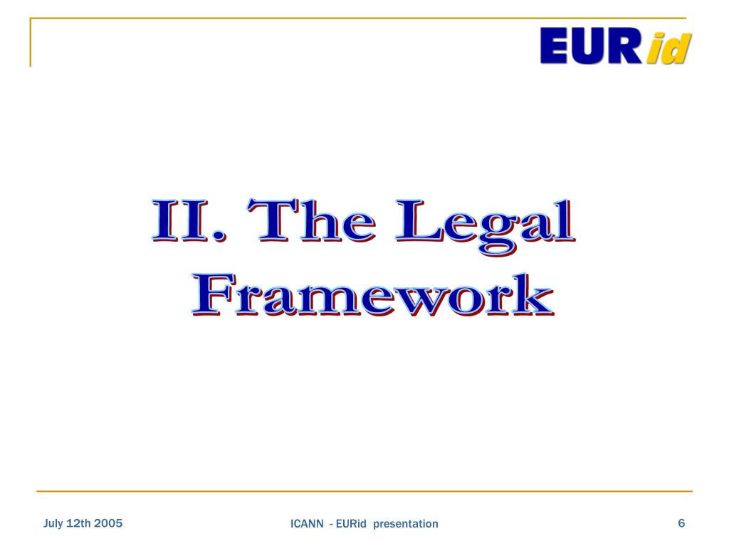 II. The Legal