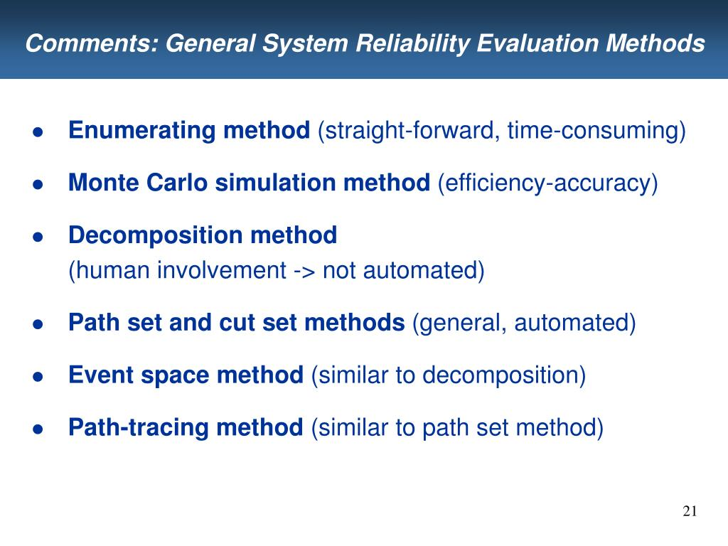 Comments: General System Reliability Evaluation Methods