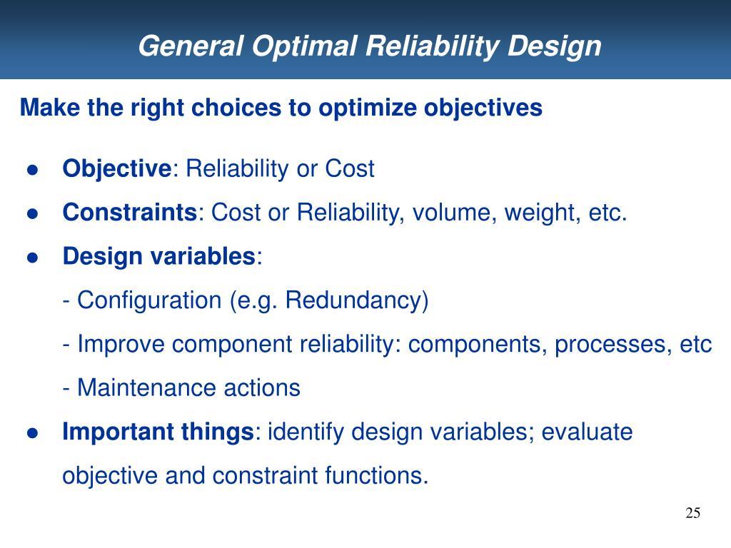 General Optimal Reliability Design