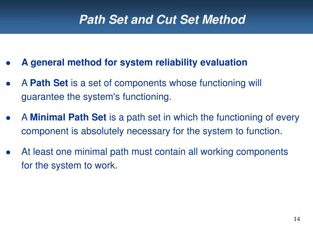 Path Set and Cut Set Method