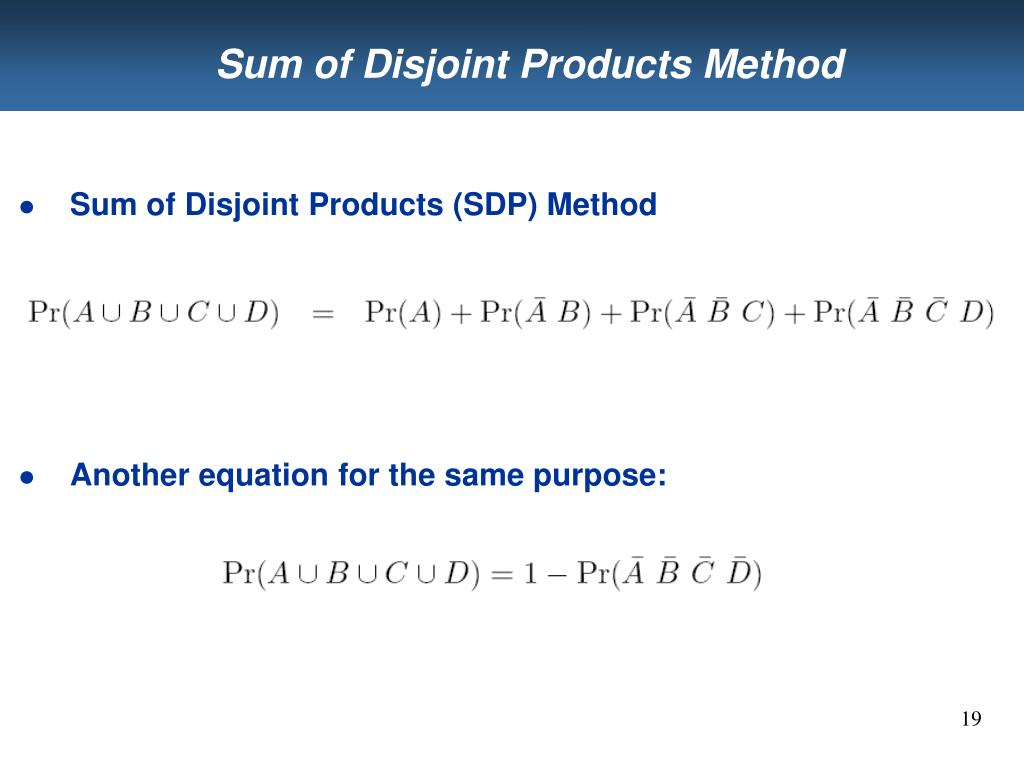 Sum of Disjoint Products Method
