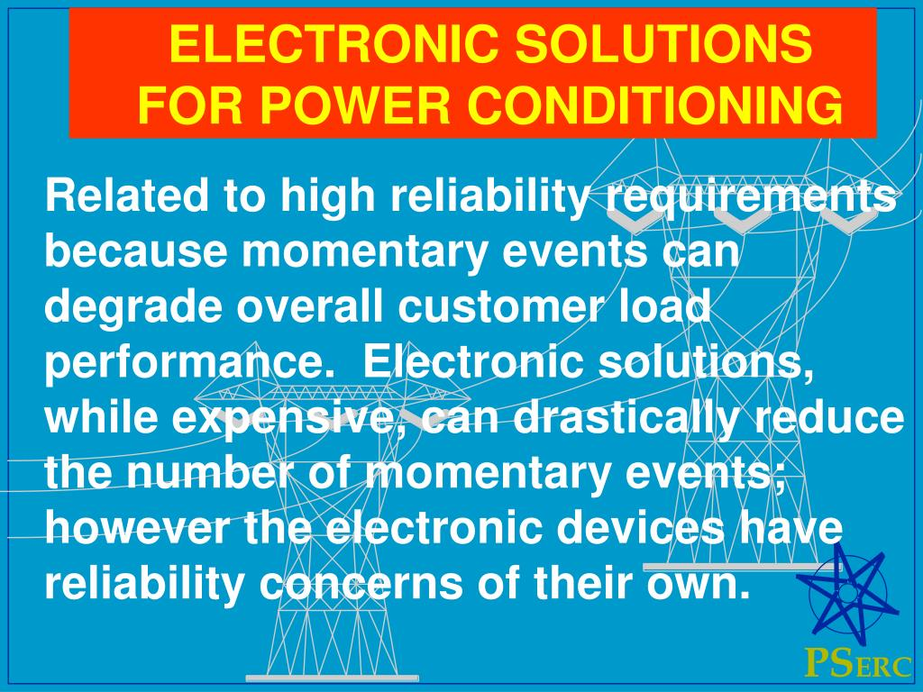 ELECTRONIC SOLUTIONS FOR POWER CONDITIONING