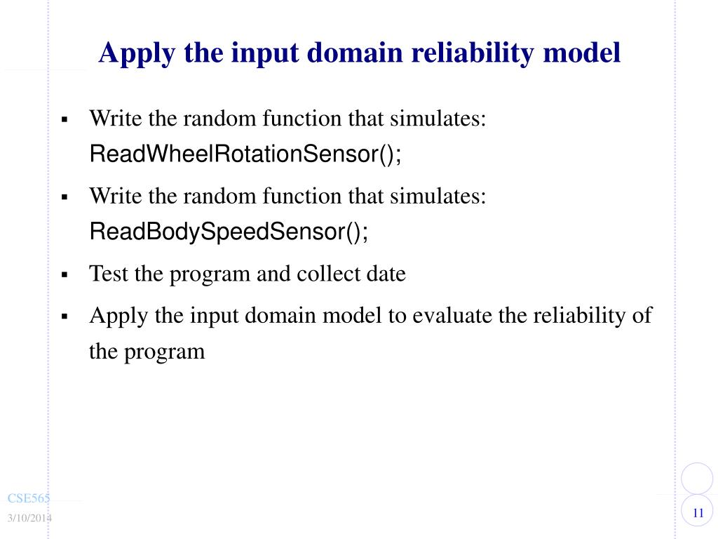 Apply the input domain reliability model