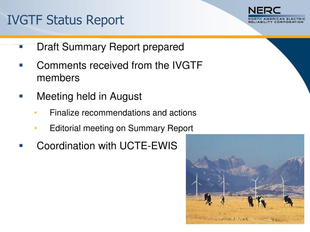 IVGTF Status Report