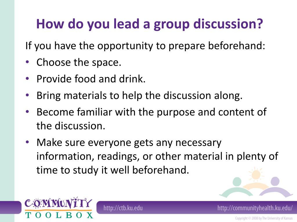 How do you lead a group discussion?