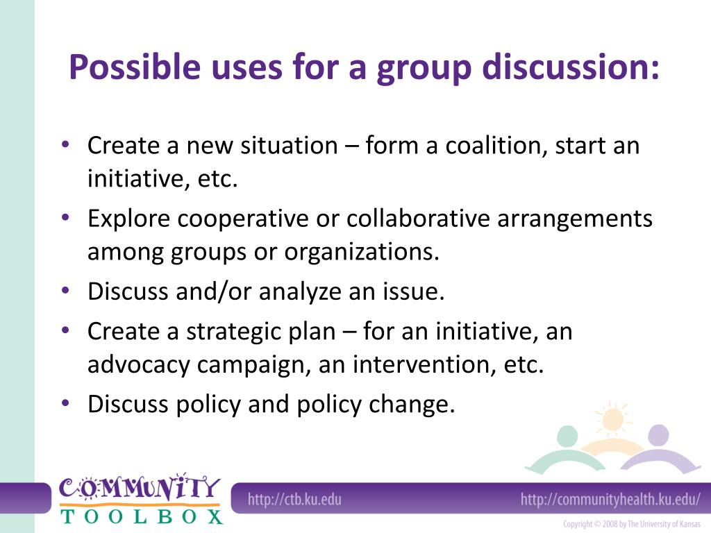Possible uses for a group discussion: