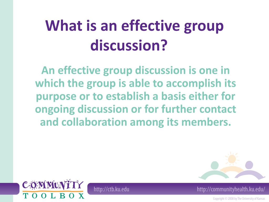 What is an effective group discussion?