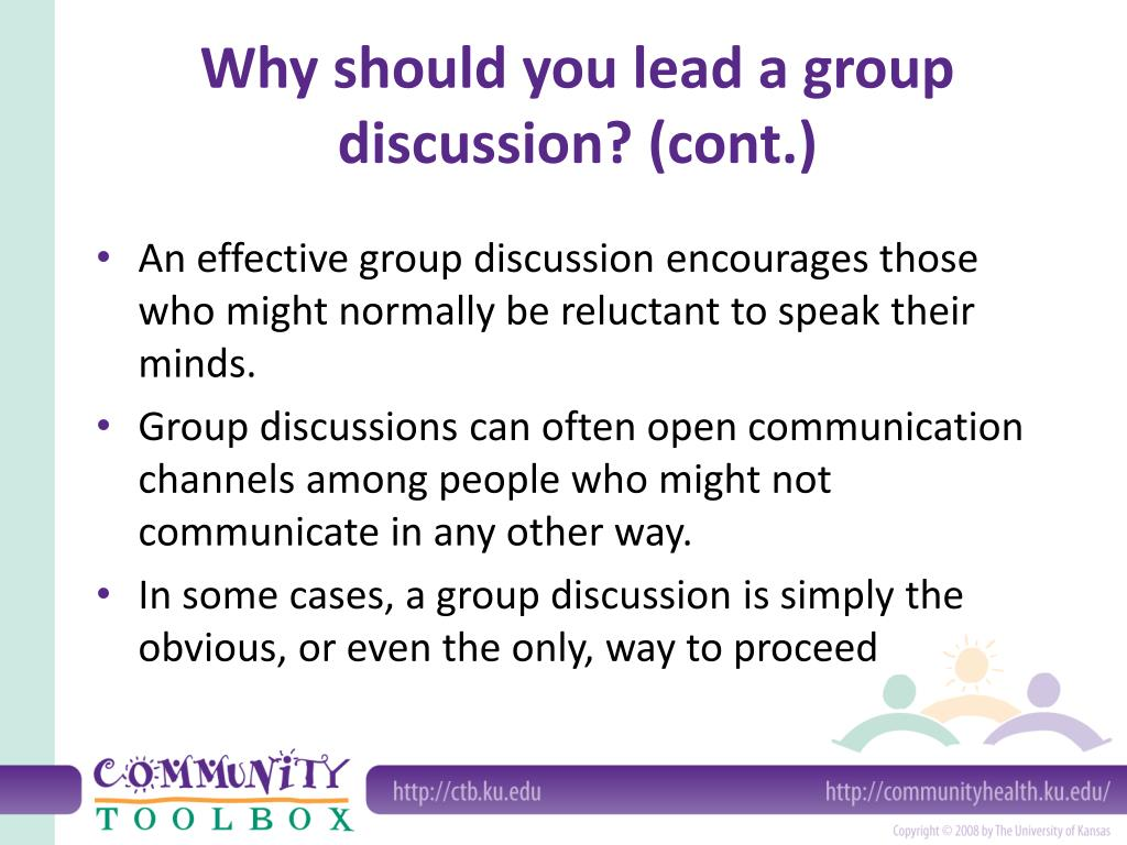 Why should you lead a group discussion? (cont.)