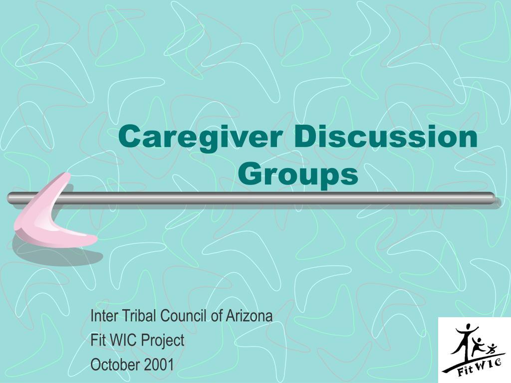 Caregiver Discussion Groups