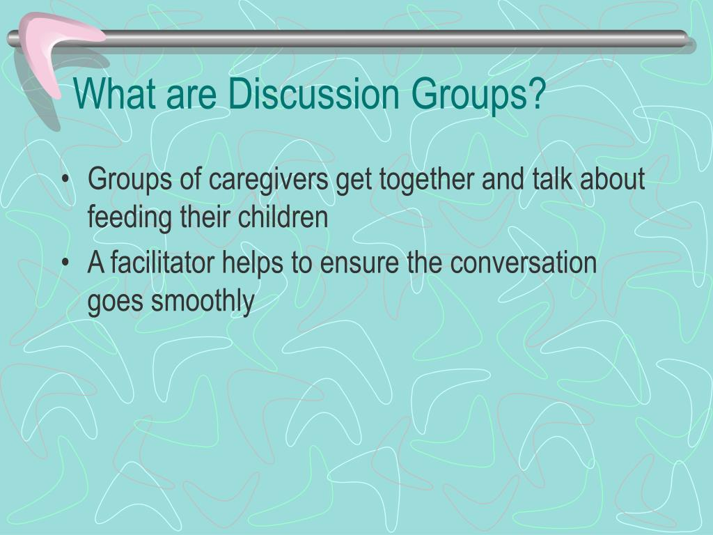 What are Discussion Groups?