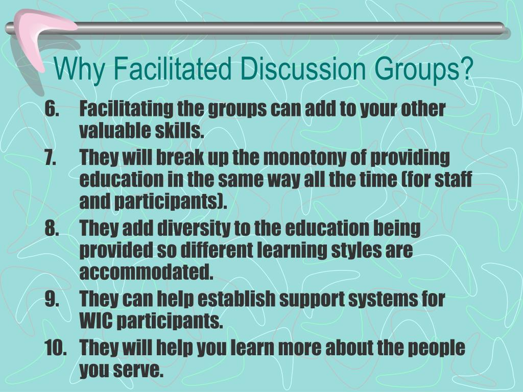 Why Facilitated Discussion Groups?