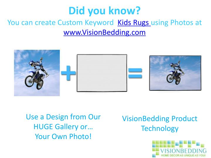 Did you know you can create custom keyword kids rugs using photos at www visionbedding com