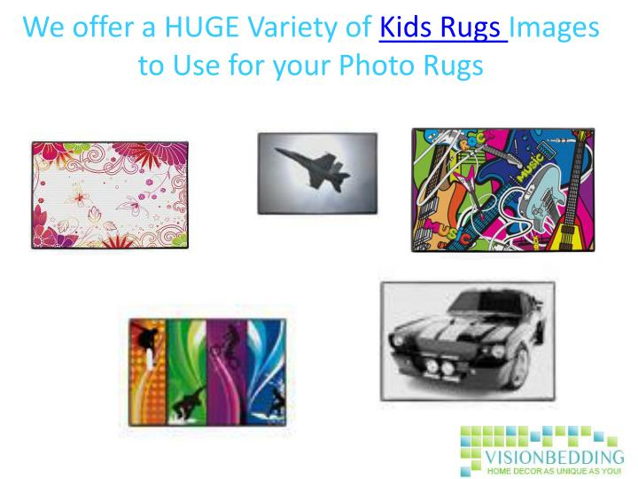 We offer a huge variety of kids rugs images to use for your photo rugs