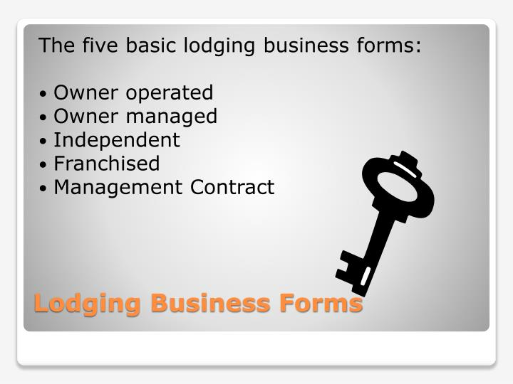 The five basic lodging business forms: