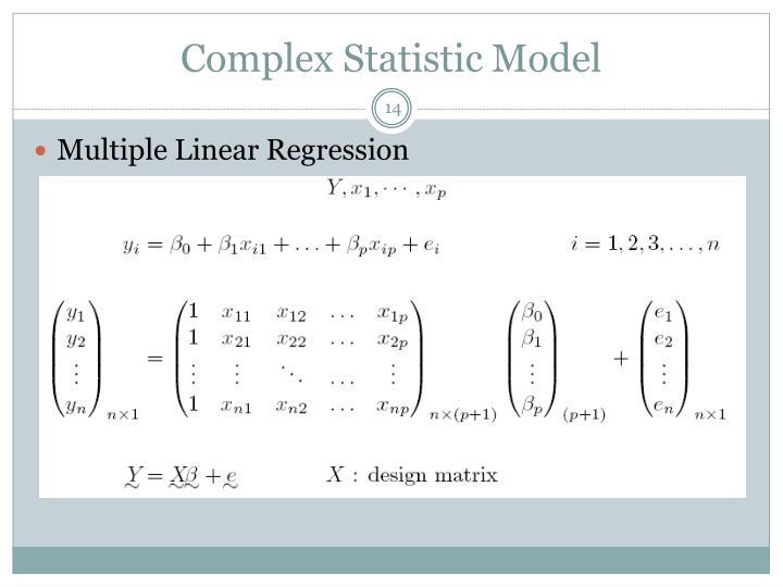 Complex Statistic Model