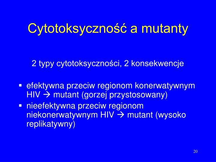 Cytotoksyczność a mutanty