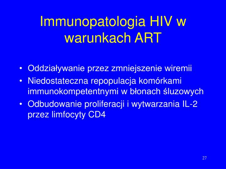 Immunopatologia HIV w warunkach ART