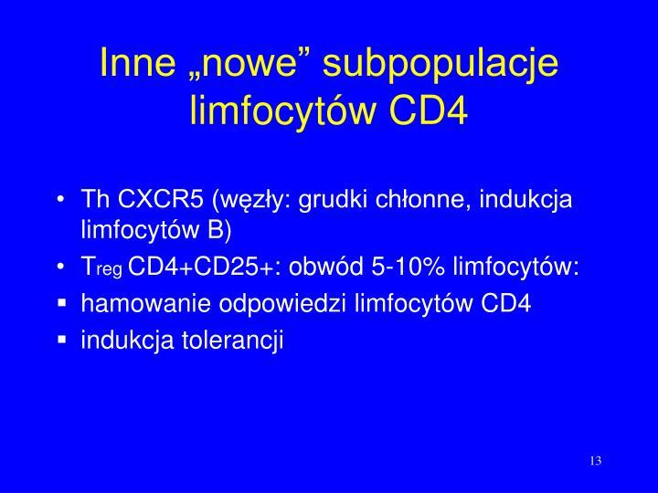 """Inne """"nowe"""" subpopulacje limfocytów CD4"""
