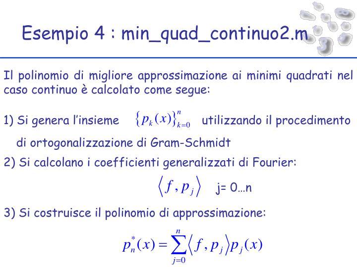 Esempio 4 : min_quad_continuo2.m