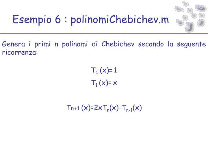 Esempio 6 : polinomiChebichev.m