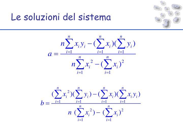 Le soluzioni del sistema