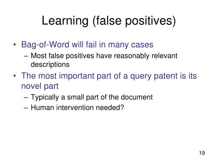 Learning (false positives)