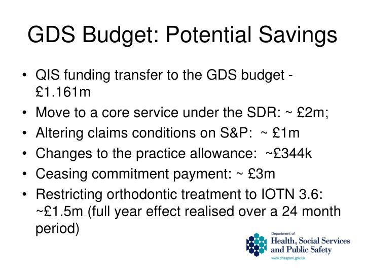 GDS Budget: Potential Savings