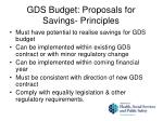 gds budget proposals for savings principles