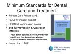 minimum standards for dental care and treatment