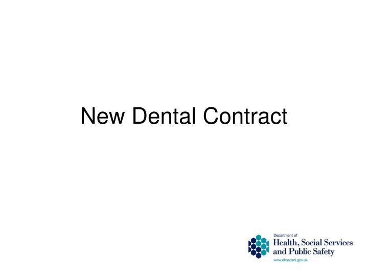 New Dental Contract
