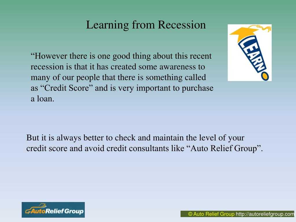 Learning from Recession