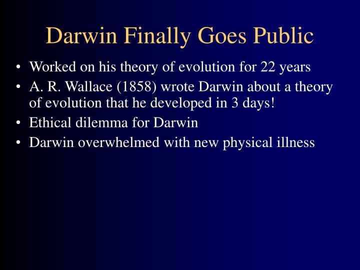 Darwin Finally Goes Public